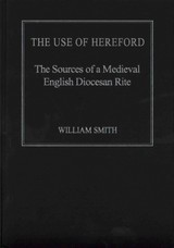 Use Of Hereford - Smith, William - ISBN: 9781472412775