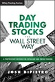 Day Trading Stocks The Wall Street Way - Dipietro, Josh - ISBN: 9781119108429