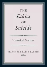 Ethics Of Suicide - Battin, Margaret Pabst (EDT) - ISBN: 9780199385805