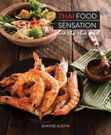 Thai Food Sensation - Austin, Shayne - ISBN: 9781742576305