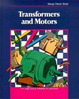 Transformers and Motors - Shultz, George - ISBN: 9780080519586