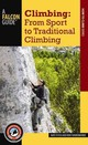 Climbing - Fitch, Nate; Funderburke, Ron - ISBN: 9781493016402