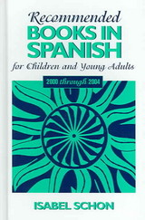 Recommended Books In Spanish For Children And Young Adults - Schon, Isabel - ISBN: 9780810851962