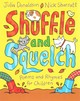 Shuffle And Squelch - Donaldson, Julia - ISBN: 9781447276814