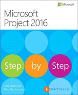 Microsoft Project 2016 Step By Step - Chatfield, Carl/ Johnson, Timothy - ISBN: 9780735698741