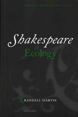 Shakespeare And Ecology - Martin, Randall (professor Of English, Professor Of English, University Of New Brunswick) - ISBN: 9780199567010