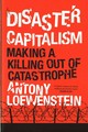 Disaster Capitalism - Loewenstein, Antony - ISBN: 9781784781156