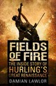 Fields Of Fire - Lawlor, Damian - ISBN: 9781848272033