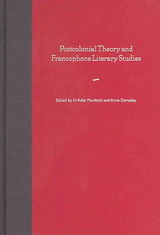 Postcolonial Theory And Francophone Literary Studies - Murdoch, H. Adlai (EDT)/ Donadey, Anne (EDT) - ISBN: 9780813027760