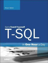 T-sql In One Hour A Day, Sams Teach Yourself - Balter, Alison - ISBN: 9780672337437