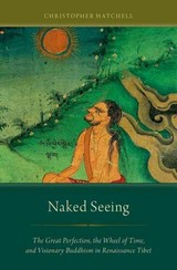 Naked Seeing - Hatchell, Christopher (assistant Professor Of Religion, Assistant Professor Of Religion, Coe College) - ISBN: 9780199982905