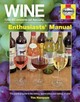 Wine 7,000 Bc Onwards All Flavours Enthusiasts' Manual - Hampson, Tim - ISBN: 9780857338044