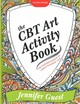 Cbt Art Activity Book - Guest, Jennifer - ISBN: 9781849056656