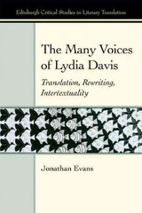 Many Voices Of Lydia Davis - Evans, Jonathan - ISBN: 9781474400176