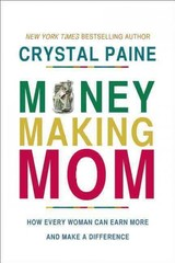 Money-Making Mom - Paine, Crystal - ISBN: 9781400206483