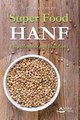 Super Food HANF - Simonsohn, Barbara - ISBN: 9783843412018