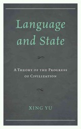 Language And State - Yu, Xing - ISBN: 9780761866404