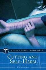 Cutting And Self-harm - Simpson, Chris - ISBN: 9781610698726