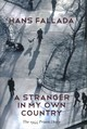 Stranger In My Own Country - Fallada, Hans - ISBN: 9780745669885