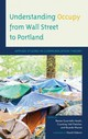 Understanding Occupy From Wall Street To Portland - Heath, Renee Guarriello (EDT)/ Fletcher, Courtney Vail (EDT)/ Munoz, Ricard... - ISBN: 9781498520669