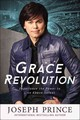 Grace Revolution - Prince, Joseph - ISBN: 9781455563883