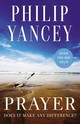 Prayer - Yancey, Philip - ISBN: 9780310345091