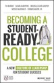 Becoming A Student-ready College - Mcdonald, Nicole, Jr.; Major, Thomas, Jr.; Cooper, Michelle Asha; Albertine... - ISBN: 9781119119517