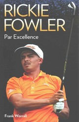 Rickie Fowler - West, Timothy; Worrall, Frank - ISBN: 9781784183288