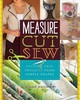 Measure, Cut, Sew - Wasinger, Susan - ISBN: 9781454709077