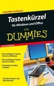 Tastenkurzel Fur Windows Und Office Fur Dummies - Altenhof, Olaf; Peyton, Christine - ISBN: 9783527712175