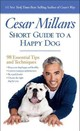 Cesar Millan's Short Guide To A Happy Dog - Millan, Cesar - ISBN: 9781426216121