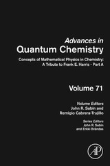 Advances in Quantum Chemistry, Concepts of Mathematical Physics in Chemistry: A Tribute to Frank E. Harris - Part A - ISBN: 9780128028681