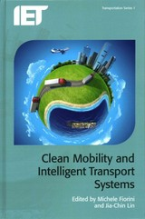 Clean Mobility And Intelligent Transport Systems - Fiorini, Michele (EDT)/ Lin, Jia-chin (EDT) - ISBN: 9781849198950
