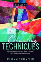 Counseling Techniques - Thompson, Rosemary A., Ed.d. (private Practice, Virginia Beach, Virginia, Usa) - ISBN: 9780415704939