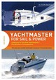 Yachtmaster For Sail And Power - Noice, Alison - ISBN: 9781472925497