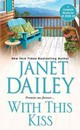 With This Kiss - Dailey, Janet - ISBN: 9781420135831