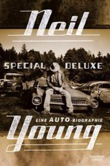 Special Deluxe - Eine Auto-Biographie - Young, Neil - ISBN: 9783462047578
