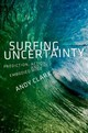 Surfing Uncertainty - Clark, Andy - ISBN: 9780190217013
