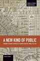 New Kind Of Public, A: Community, Solidarity, And Political Economy In New Deal Cinema, 1935-1948 - Cassano, Graham - ISBN: 9781608464937