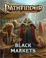 Pathfinder Player Companion: Black Markets - Staff, Paizo - ISBN: 9781601257895