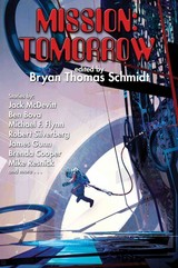 Mission: Tomorrow - Schmidt, Bryan Thomas (EDT) - ISBN: 9781476780948