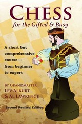 Chess For The Gifted & Busy - Lawrence, Al; Alburt, Lev - ISBN: 9781889323282