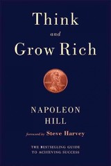 Think And Grow Rich - Hill, Napoleon - ISBN: 9781634502535