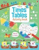 Times Tables Activity Book - Dickins, Rosie - ISBN: 9781409599302