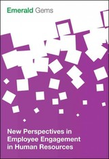 New Perspectives In Employee Engagement In Human Resources - Emerald Group Publishing Limited - ISBN: 9781785608735