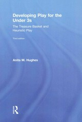 Developing Play For The Under 3s - Hughes, Anita M. (independent Chartered Educational Psychologist, Uk) - ISBN: 9781138779174