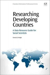 Researching Developing Countries - Wright, Forrest Daniel - ISBN: 9780081001561