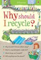 Why Should I Recycle? - Meredith, Susan - ISBN: 9781409599647