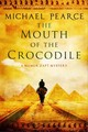 Mouth Of The Crocodile: A Mamur Zapt Mystery Set In Pre-world War I Egypt - Pearce, Michael - ISBN: 9780727884633