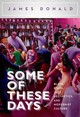 Some Of These Days - Donald, James - ISBN: 9780199354016